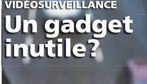 La vidéosurveillance ne sert presque à rien